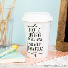 """Taza take away """" Haz lo que te dé la real gana"""" - Regalos para amigos del alma - Navidad"""