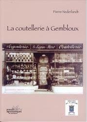 La coutellerie à Gembloux-presses agronomiques de gembloux-9782870160879