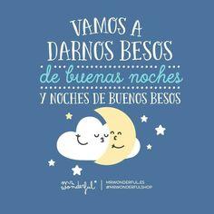 Besos de buenas noches y noches de buenos besos. Mr. Wonderful