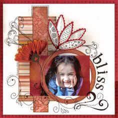 Layout: Bliss  What a great use of stamps and embellishments on a scrapbook page. Gabriellep did an awesome job!
