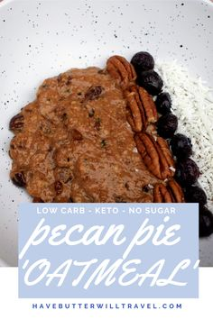 This pecan pie keto oatmeal is definitely comfort food. This isn't a plain old boring oatmeal as the pecan pie flavours in this keto oatmeal are delicious Ketogenic Recipes, Low Carb Recipes, Best Keto Breakfast, Keto Oatmeal, Pie Flavors, Low Carbohydrate Diet, Low Carb Keto, Pecan, Cake Recipes