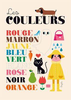 "Poster ""Les Couleurs"" by Swedish illustrator Ingela Arrhenius, limited edition for L'Affiche Moderne. Retro art for kids Deco Retro, Retro Art, Poster Retro, Print Poster, Graphic Design Illustration, Book Illustration, Art Wall Kids, Art For Kids, French Flashcards"