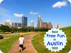 Free Fun in Austin: Best Free Fun in Austin - 2013