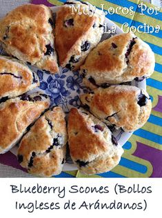 Blueberry Scones (Bollos Ingleses de Arándanos)