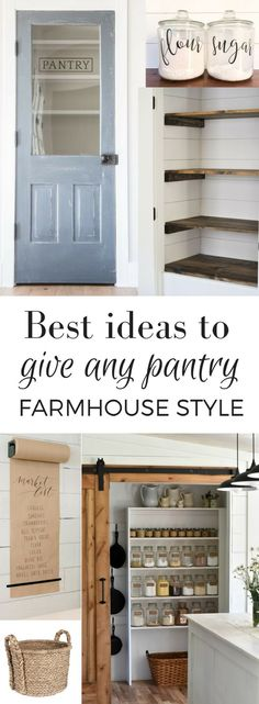 Home Remodeling Ideas Best Ideas to Give Any Pantry Farmhouse Style - These great farmhouse pantry ideas can be used to give farmhouse style to any pantry, even if you live in a cookie cutter new house. Kitchen Ikea, New Kitchen, Kitchen Decor, Kitchen Island, Decorating Kitchen, Kitchen Shelves, Kitchen Door Paint, Farm House Kitchen Ideas, Sage Kitchen