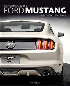 The Complete Book of Ford Mustang: Every Model Since 1964 1/2 (Complete Book Series) by Mike Mueller http://www.amazon.com/dp/0760346623/ref=cm_sw_r_pi_dp_neTzub19K9TQQ