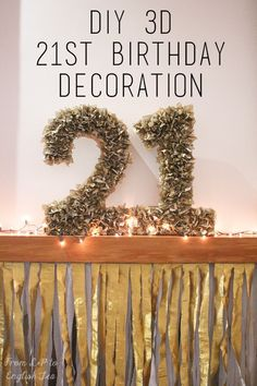 DIY 3D numbers for a 21st birthday party. Made with cardboard and gold tissue paper
