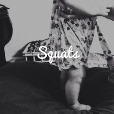 Baby Squats