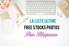 La liste Ultime de Photos Gratuites pour Blogueuses: