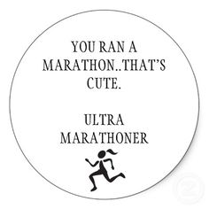 Snarky. Very snarky. Really excellent blog post at http://www.saltyrunning.com/2012/04/24/all-about-ultrarunning-a-salty-primer/