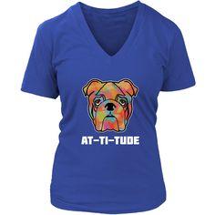 Bulldog Attitude - Women's Short Sleeve V-Neck T-Shirt