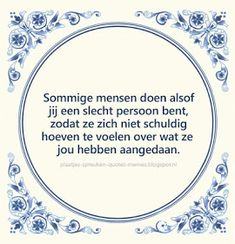Tegelspreuken in het Nederlands Wisdom Quotes, Me Quotes, Qoutes, Funky Quotes, Dutch Quotes, Strong Quotes, Life Advice, Funny Texts, Wise Words