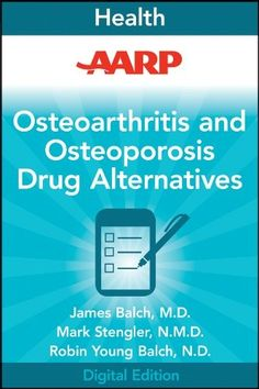 Alternatives to Osteoporosis Medications | AARP Osteoarthritis and Osteoporosis Drug Alternatives: All-Natural ...