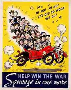 This picture encourages the people back home to car pool to work. It encourages them to save precious oil which can be used by the soldiers during the war. It also illustrates it to be a good thing in more than one way, save fuel and have a fun time while going to work.