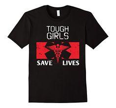 Men's Tough Girls Save Lives Nurse Gifts For Women CNA Gi... https://www.amazon.com/dp/B01DDNX278/ref=cm_sw_r_pi_dp_x_d3-5ybSKRC16Z