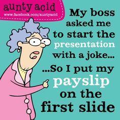 Aunty Acid does it again!