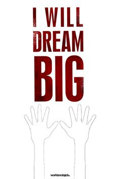 """Some time the simpler the better- """"Dream Big"""" #Inspiration"""