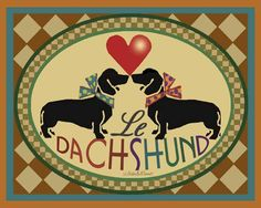 Le Dachshund ♥♥♥ dauchshund dauchshunds weenier weeniers weenie weenies hot dog hotdogs doxie doxies ♥♥♥