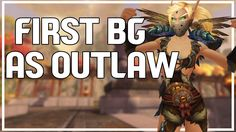 awesome FIRST OUTLAW BG - Outlaw Rogue PvP WoW Legion Beta