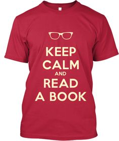 """LIMITED EDITION  """"Keep Calm and Read a Book"""" T-Shirt"""