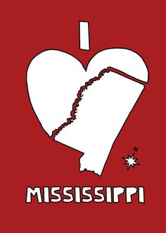 I love Mississippi - see more artwork & t-shirts at www.etsy.com/... and more things to do in Mississippi at www.discoverameri.... ©linedraw