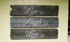 Live Laugh Love Barnwood wall hanging by SecondChanceBarnwood, $25.00
