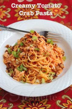 Creamy Tomato Crab Pasta / For Low Carb serve over favorite pasta substitute © Jeanette's Healthy Living