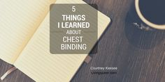 5 Things About Chest Binding