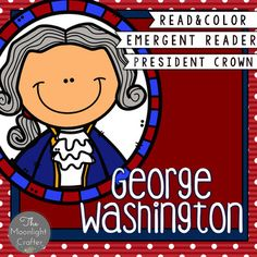 The best thing about this set of materials is that you can use it with any book about George Washington!  There is a suggested book list if you should need it! 10 Page Emergent Reader with simple text and picture supportGeorge Washington Crown Craftivity Pocket Chart Materials Picture and Word Cards for Activities (suggestions included) Printables including Read and Color Worksheets (6)Book List and Ideas AVAILABLE IN A BUNDLE WITH ABRAHAM LINCOLN, DENTAL HEALTH AND GROUNDHOG'S DAYFebruary…