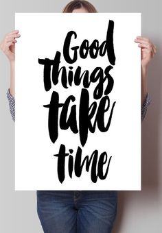 Fancy - Good Things Make Time Print
