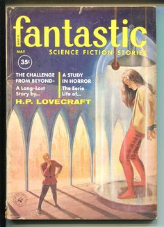 """Fantastic Stories, May Contains """"When the Sea-King's Away"""" by Fritz Leiber. Cover by John Duillo. Science Fiction Magazines, Science Fiction Art, Pulp Fiction, Book Cover Art, Comic Book Covers, Comic Books, Best Sci Fi Books, Pulp Magazine, Magazine Covers"""