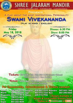Event: A Play on Swami Vivekananda Time: 6:30 PM (Dinner), 8:00 PM (Show) Date: Friday – May 18, 2018 Venue: Yellow Box, 1635 Emerson Ln, Naperville, IL 60540 (auditorium seating) Tickets: $75(VIP), $50, $35, $25, and $20 (Senior Citizen) Free parking & Dinner included To purchase tickets, please visit: www.sulekha.com www.tickethungama.com Related