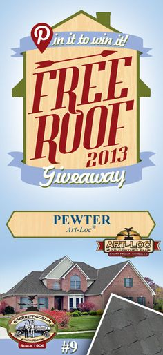 Re-pin this gorgeous Art-Loc Pewter Shingle for your chance to win in the Sherriff-Goslin Pin It To Win It FREE ROOF Giveaway. Available in Sherriff-Goslin service area only. Re-pin weekly for more chances to win! | Stay Updated! Click the following link to receive contest updates. http://www.sherriffgoslin.com/repin Learn More about this shingle here: http://www.sherriffgoslin.com/tabbed.php?section_url=140