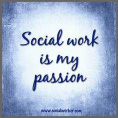 Is social work YOUR passion? How to turn your passion into a successful social work career: http://www.socialworker.com/home/Feature_Articles/Professional_Development_%26_Advancement/3_Components_of_Turning_Passion_Into_a_Successful_Social_Work_Career/