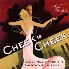 Cheek to Cheek - Tanzmusik der 20er & 30er Jahre