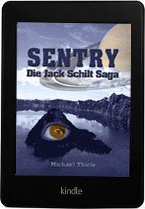 Sentry - Die Jack Schilt Saga als kindle edition bei amazon: http://www.amazon.de/Sentry-Jack-Schilt-Abenteuer-ebook/dp/B00F124NOQ