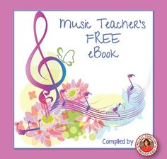 24 FREE resources for music teachers.  ♫ This fabulous free eBook is filled with Teacher-Author profiles and print-and-teach  music worksheet pages.
