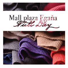 Full day Plaza Egaña SOLO POR ESTE SABADO 3 DE MAYO 2014   30% descuento en Poleras de mujer 30% de descuento algodón - cashmere hombre 10% de descuento en toda la tienda.  NO TE LO PUEDES PERDER!