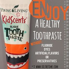 """Young Living KidScents Slique Toothpaste- my kiddos LOVE this toothpaste. And I love that there's no """"harmful if swallowed"""" label.https://www.youngliving.org/gustinz"""