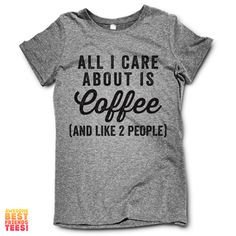 All I Care About Is Coffee (And Like Two People)