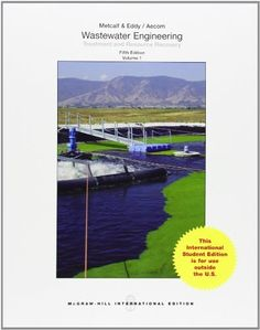 Wastewater engineering : treatment and resource recovery / Metcalf & Eddy ; revised by George Tchobanoglous ... [et al.]