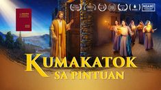 How to Welcome the Return of the Lord Jesus Christian Videos, Christian Movies, Doors Movie, Winner, Tagalog, Movies 2019, Great Videos, Faith In God, In The Flesh