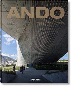 Ando: Updated version by Philip Jodidio. Taschen.