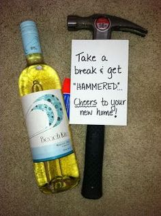 """Humorous Housewarming Gift - wine glasses with chalkboard labels, bottle of wine and hammer with note """"Take a break and get hammered"""" #housewarminggift"""
