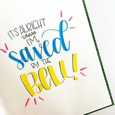 Saved by the Bell lettering by samzawrites on Instagram