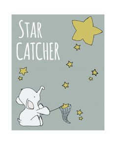 Nursery Art Print, Star Catcher, Elephant Nursery Art -- Children Art, Star Art, Nursery Decor, Children's Art, Kids Wall Art, Elephant......how I wish upon a star you were near but not far, I wish it so much Vylette dear that you really were here! Miss you sweetee<3
