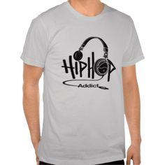 hip hop addict shirts #Music #shirt #MusicDesign