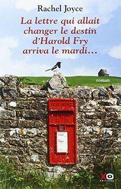 La lettre qui allait changer le destin d'Harold Fry arriva le mardi… Feel Good Books, Books To Read, My Books, Rachel Joyce, Destin, Critique, Lus, Lectures, Pilgrimage