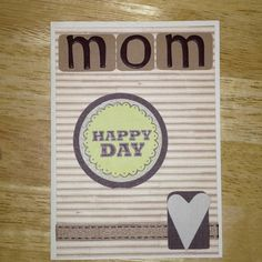 Mothers day or moms bday card!