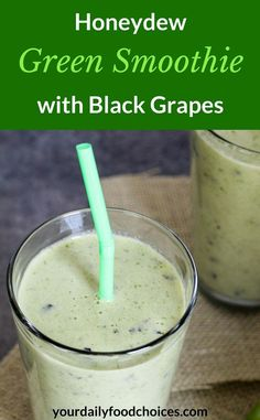 Easy and quick to make, delicious Honeydew Green Smoothie with Black Grapes is…